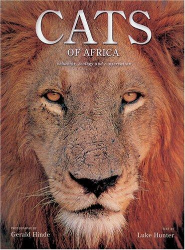 Cats of Africa by Luke Hunter